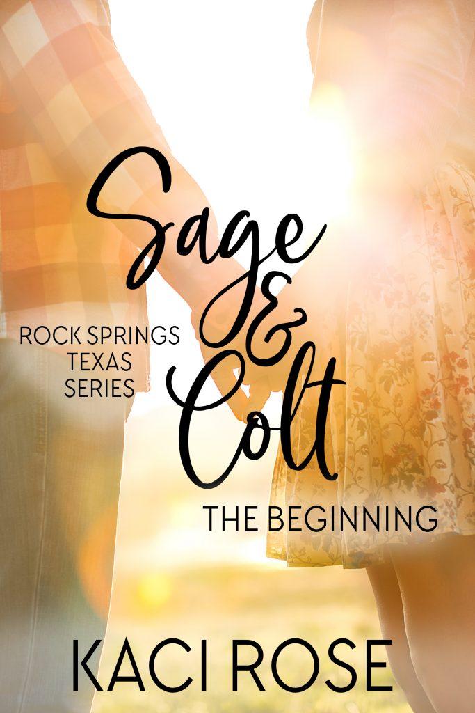 Sage and Colt The Beginning Novella